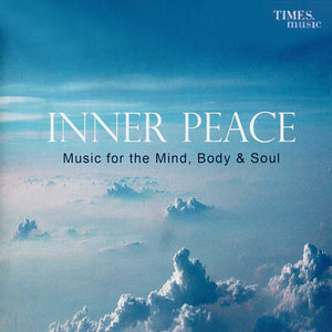 Inner Peace - Music for Mind Body & Soul (TMMC29) by Times Music