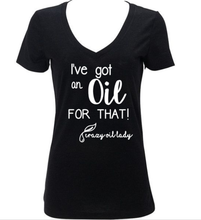 I've Got An Oil For That! Young Living V-Neck