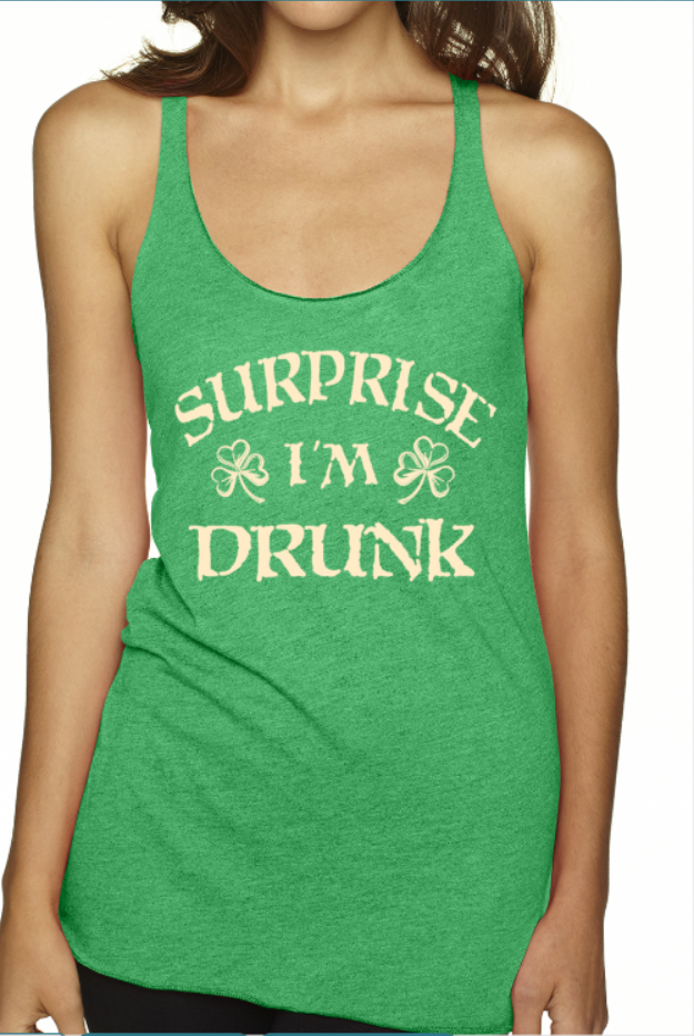 Surprise I'm Drunk Tank Top St Pattys Day