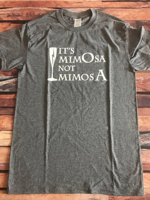 Small It's Mimosa Not Mimosa Unisex T-Shirt