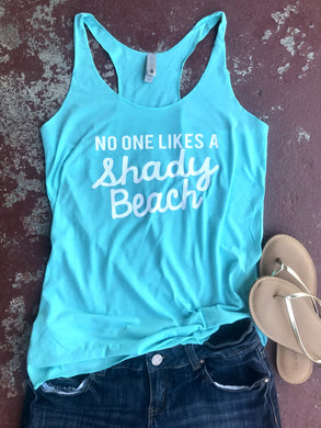 No One Likes A Shady Beach Tank