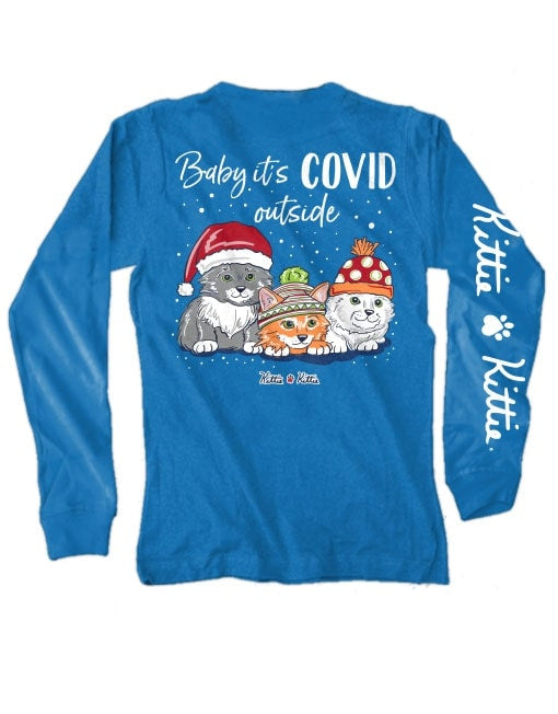 Baby It's Covid Adult Long Sleeve Kittie Kittie Tee