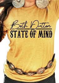 Beth Dutton State of Mind Tee