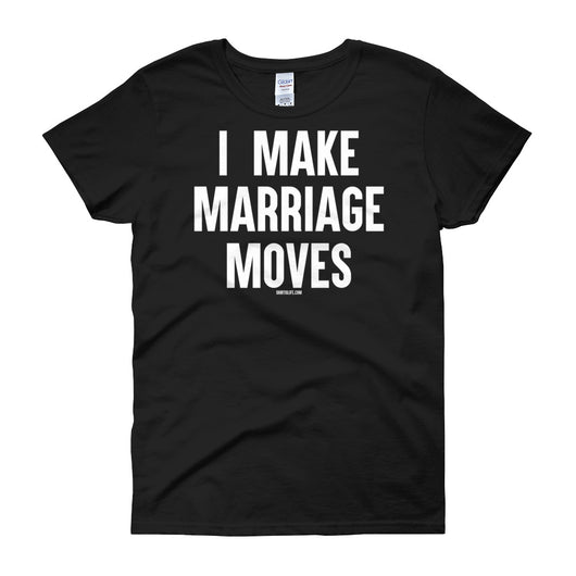 Cardi B Shirts I Make Marriage Moves Shirt. I Make Money Moves shirt also available.