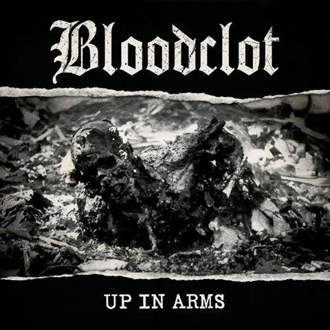 Up In Arms Records Bloodclot