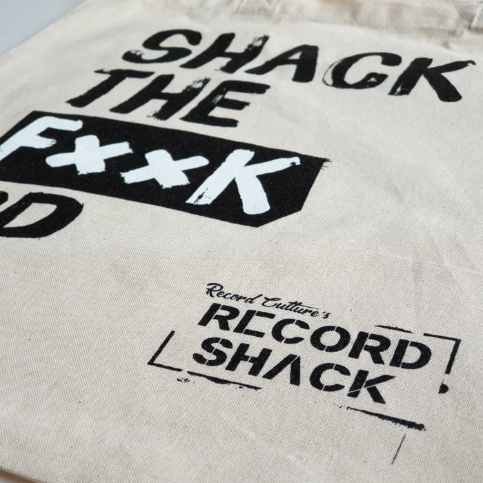 Shack The Fuck Up Tote