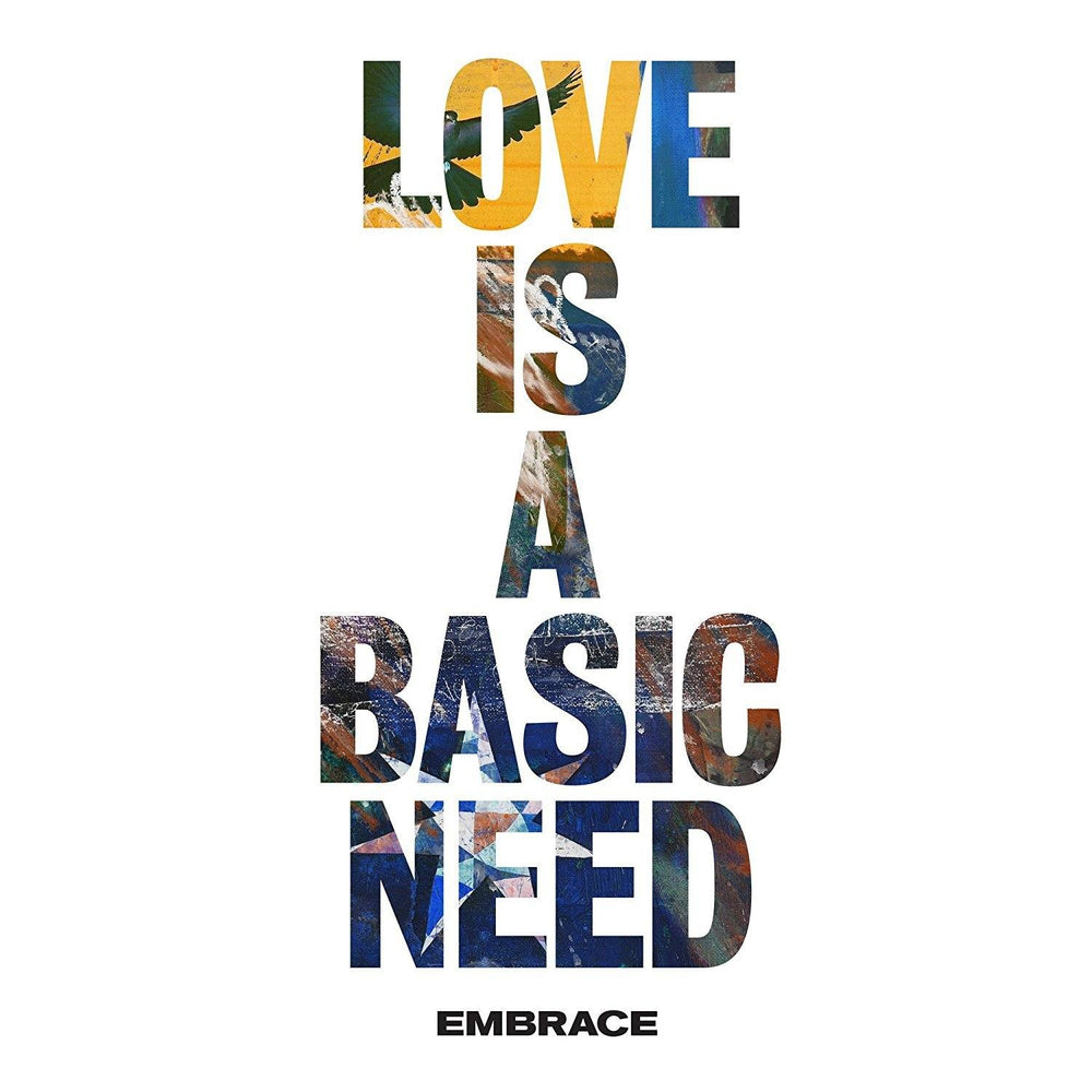 Embrace - Love Is A Basic Need - Records - Record Culture