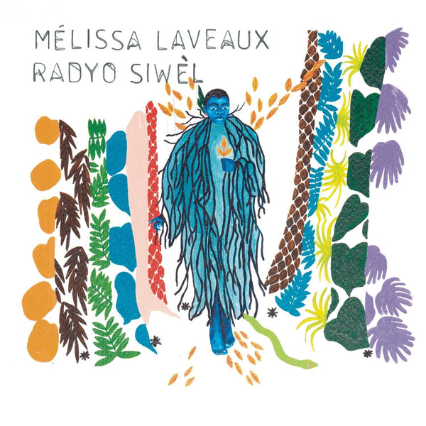 Melissa Laveaux - Radyo Siwel - Records - Record Culture