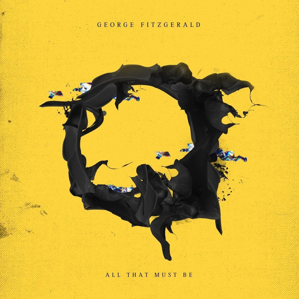 George FitzGerald - All That Must Be - Records - Record Culture