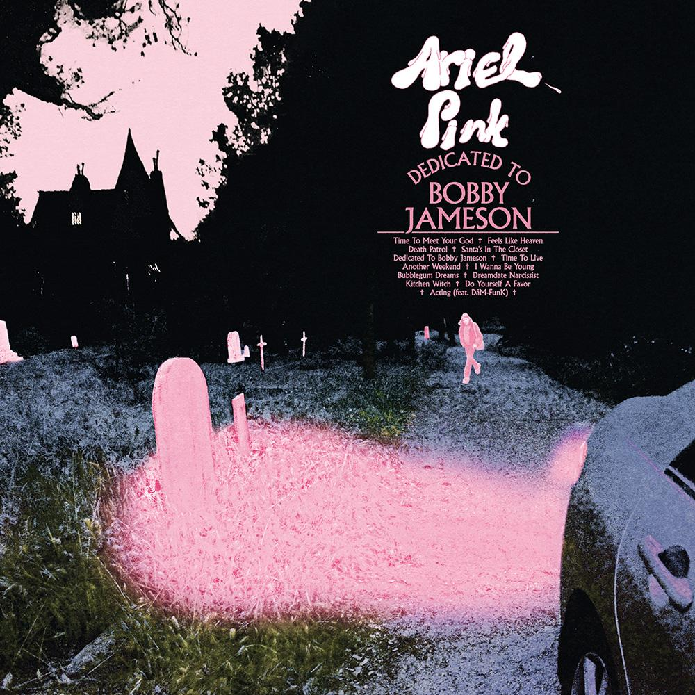Ariel Pink - Dedicated To Bobby Jameson - Records - Record Culture