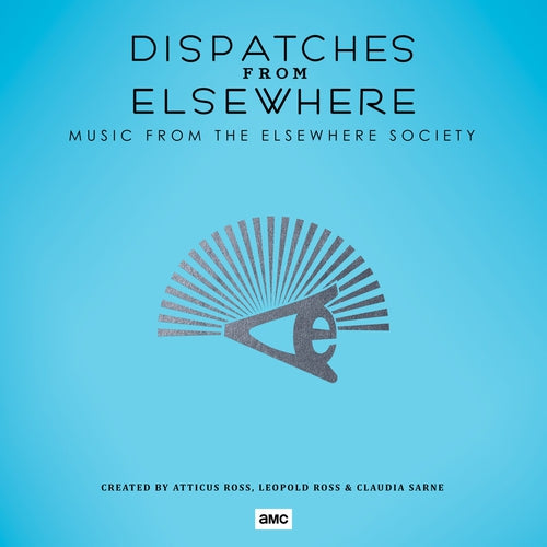 Atticus Ross Dispatches From Elsewhere Music From The Elsewhere Society vinyl