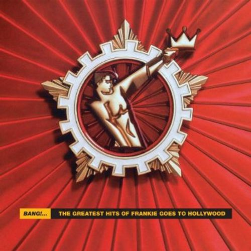 Bang The Greatest Hits Of Frankie Goes To Hollywood vinyl