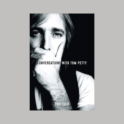 Conversations With Tom Petty book Paul Zollo