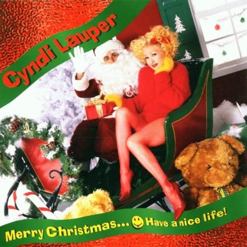 Cyndi Lauper Merry Christmas Have A Nice Life vinyl