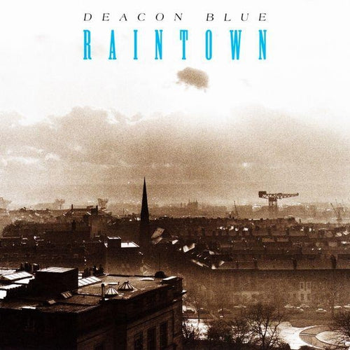 Deacon Blue Raintown vinyl