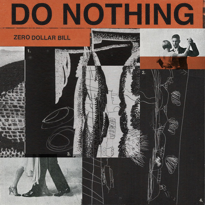 Do Nothing Zero Dollar Bill vinyl