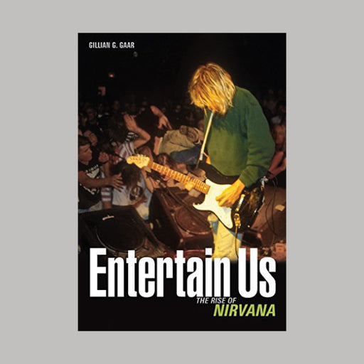 Entertain Us The Rise Of Nirvana book
