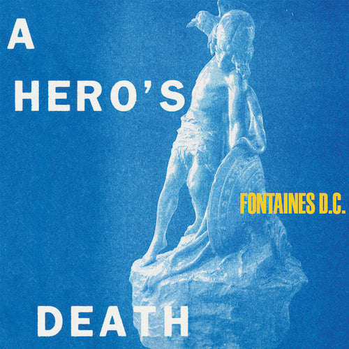 Fontaines D.C A Hero's Death vinyl