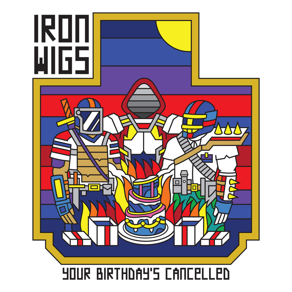 Iron Wigs Your Birthdays Cancelled vinyl