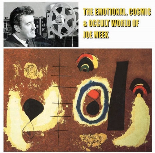 Joe Meek-The Emotional, Cosmic & Occult World Of Joe Meek-vinyl
