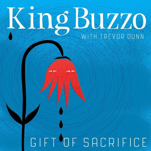 King Buzzo With Trevor Dunn Gift Of Sacrifice vinyl