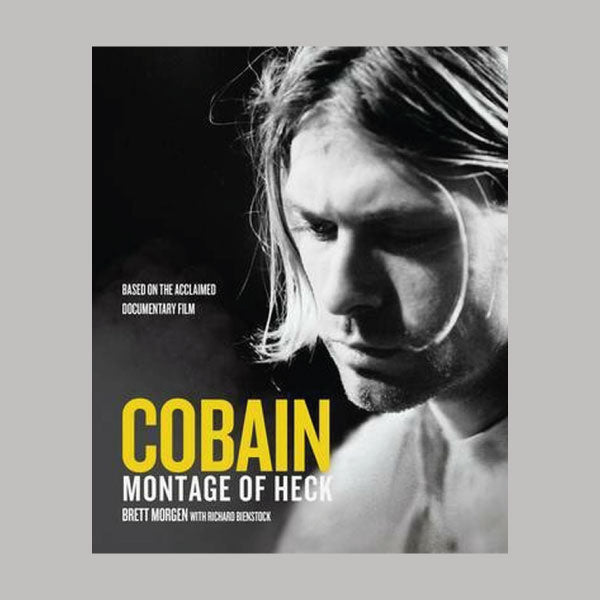 Kurt Cobain Montage Of Heck book