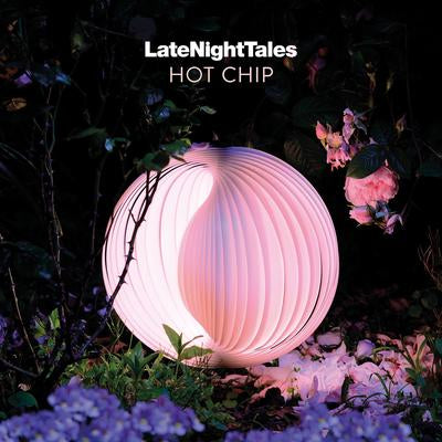 Late Night Tales Hot Chip vinyl