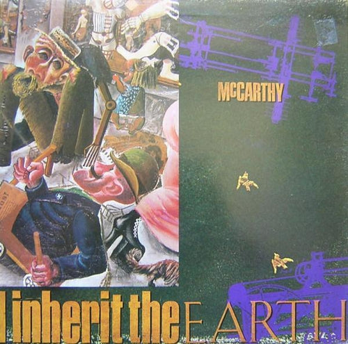 Mccarthy The Enraged Will Inherit The Earth vinyl