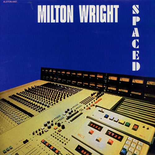 Milton Wright Spaced vinyl