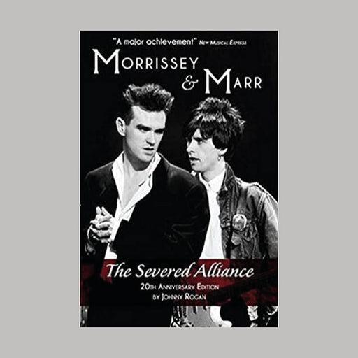 Morrissey And Marr The Severed Alliance book
