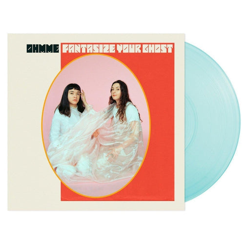 Ohmme Fantasize Your Ghost blue vinyl