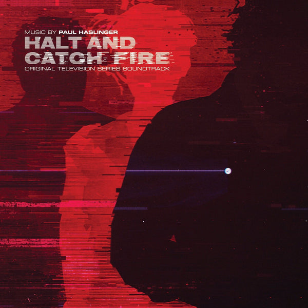 Paul Haslinger - Halt And Catch Fire: Original TV Soundtrack - Records - Record Culture