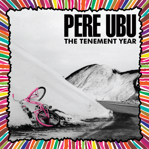 Pere Ubu The Tenement Year vinyl