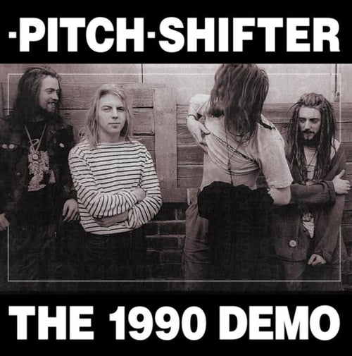 Pitch Shifter The 1990 Demo vinyl