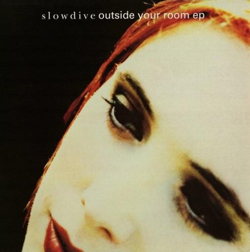 Slowdive Outside Your Room vinyl