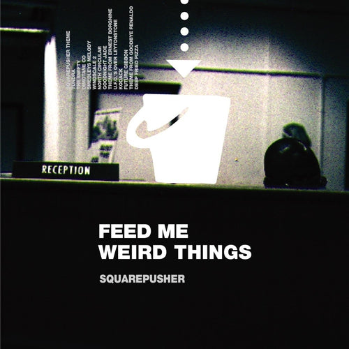 Feed Me Weird Things (25th Anniversary)
