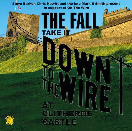 The Fall Take It Down To The Wire Live 1985 vinyl