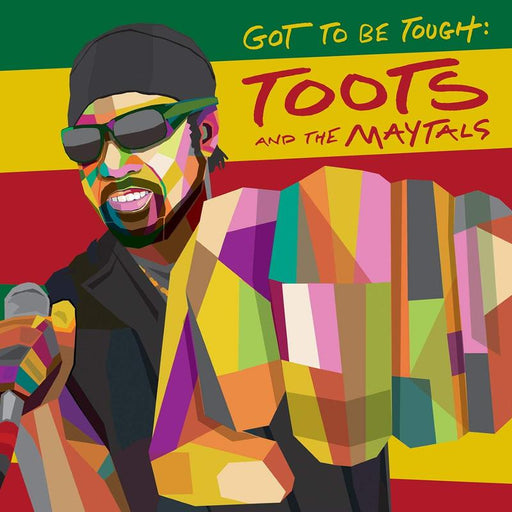 Toots And The Maytals Got To Be Tough vinyl