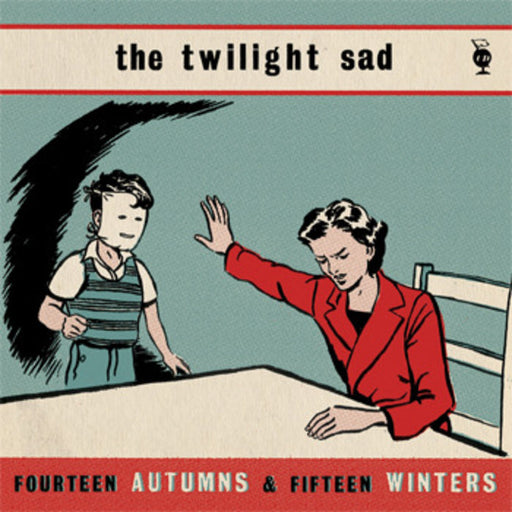 Twilight Sad Fourteen Autumns and Fifteen Winters vinyl