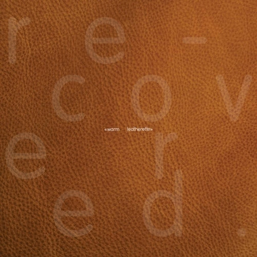 Warm Leatherette Recovered vinyl