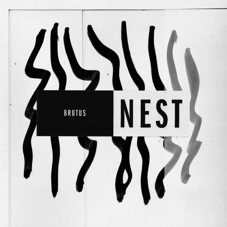 Brutus - Nest - Records - Record Culture