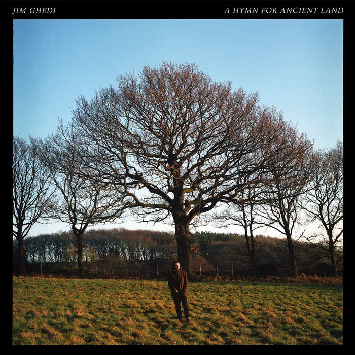 Jim Ghedi - A Hymn For Ancient Land - Records - Record Culture