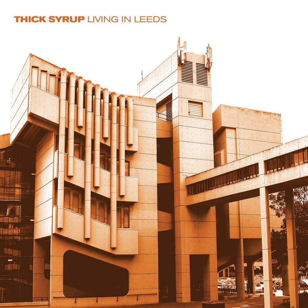 Thick Syrup - Living In Leeds - Records - Record Culture