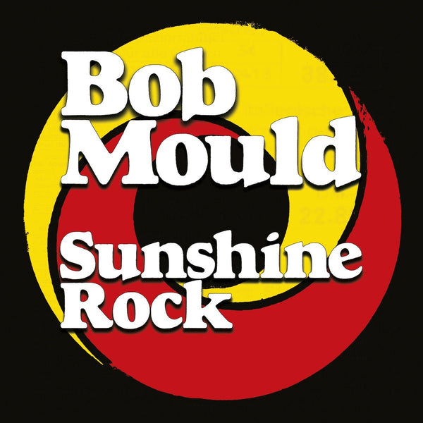 Bob Mould - Sunshine Rock - Records - KIQ New Music Store