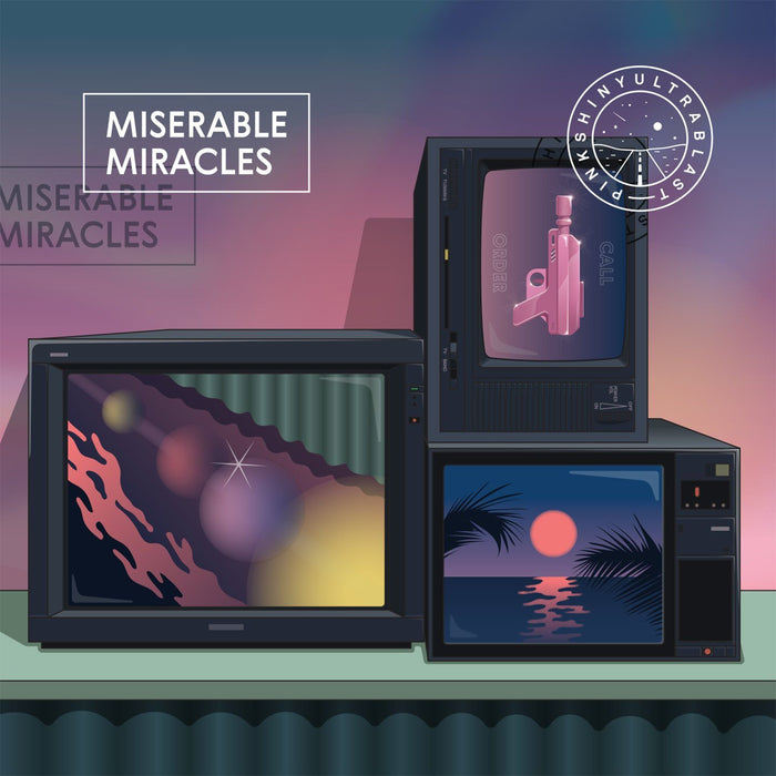 Pinkshinyultrablast - Miserable Miracles - Records - Record Culture