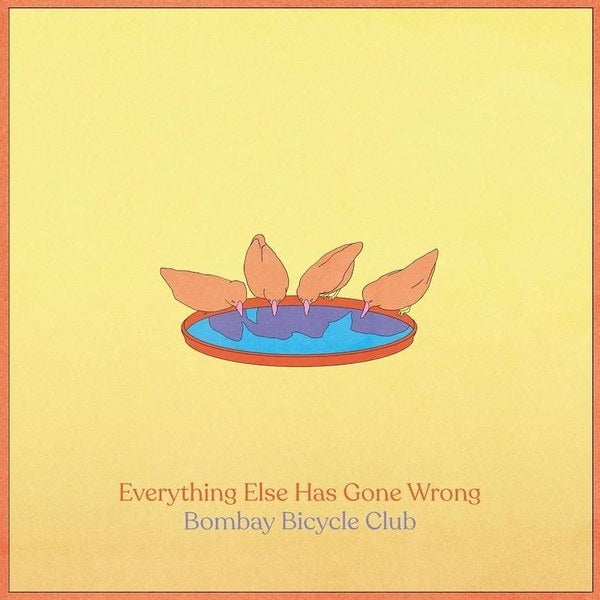 Bombay Bicycle Club Everything Else Has Gone Wrong vinyl