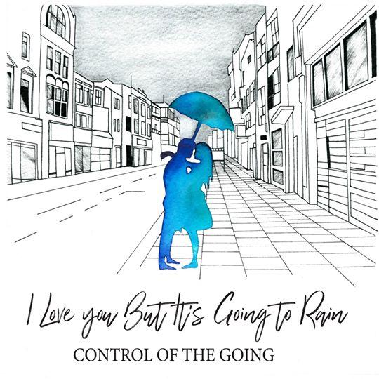 Control Of The Going - I Love You But It's Going To Rain - Records - Record Culture