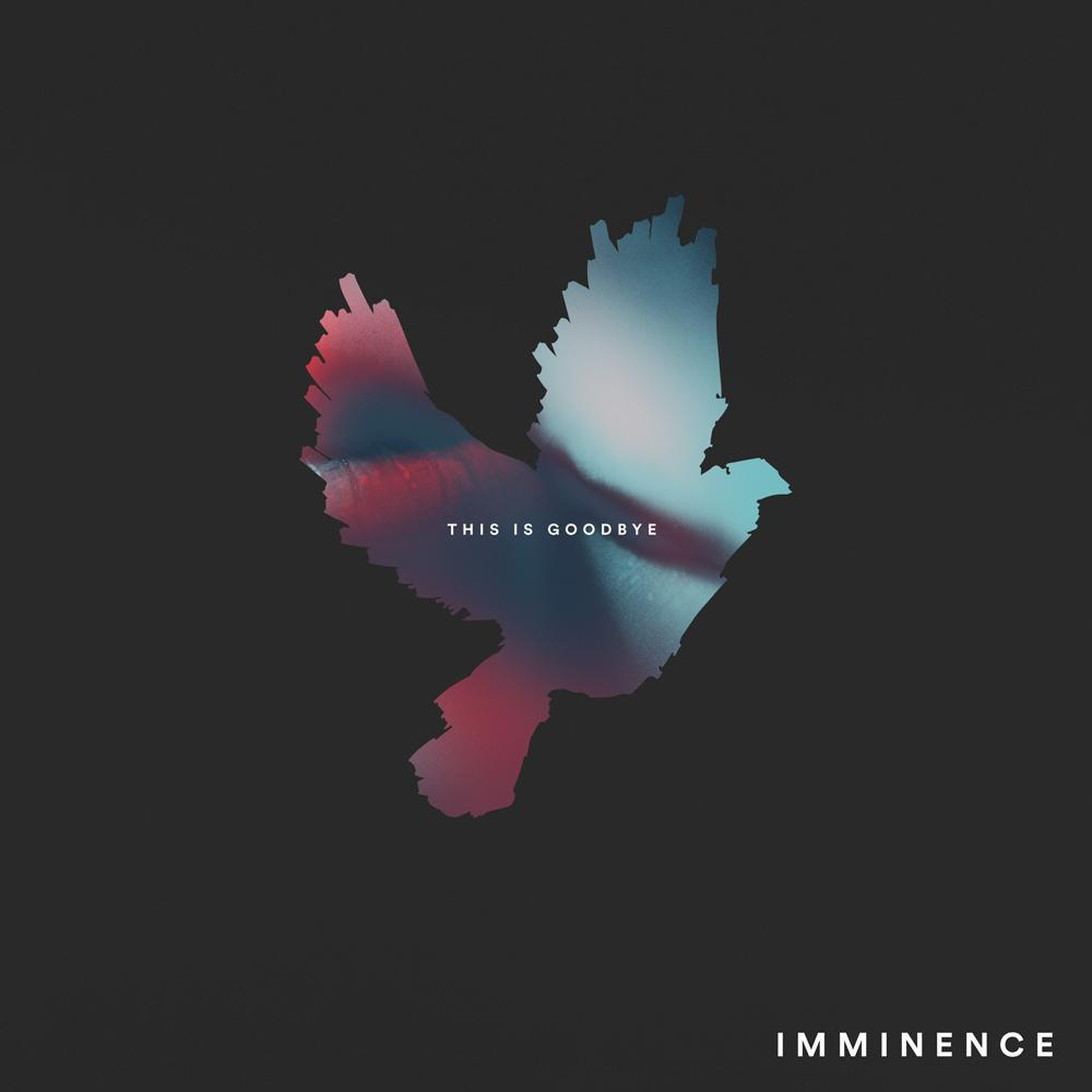 This Is Goodbye Records Imminence