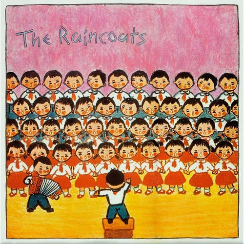 The Raincoats (40th Anniversary)