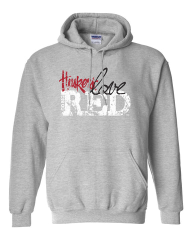 "Nebraska Cornhuskers ""Go Big Huskers Love Red"" Hooded Sweatshirt"
